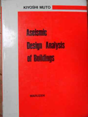 aseismic design analysis of buildings                                                                kiyoshi muto