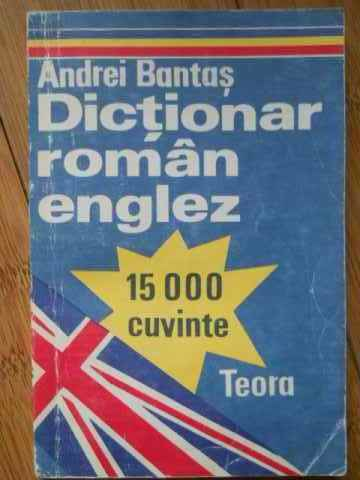 DICTIONAR ROMAN ENGLEZ                                                                    ...