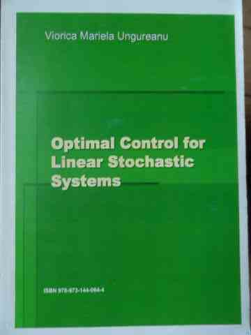 OPTIMAL CONTROL FOR LINEAR STOCHASTIC SYSTEMS                                             ...