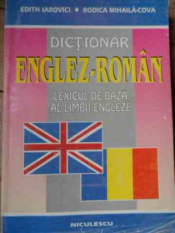 DICTIONAR ENGLEZ-ROMAN                                                                    ...