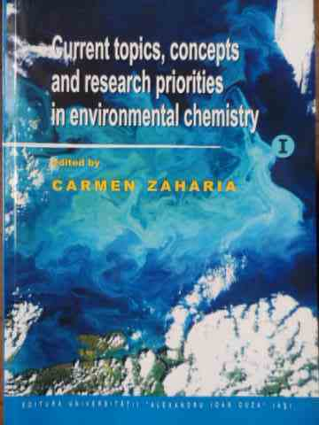 CURRENT TOPICS, CONCEPTS AND RESEARCH PRIORITIES IN ENVIRONMENTAL CHEMISTRY               ...
