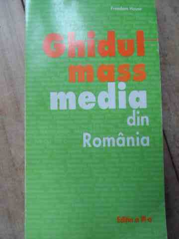 GHIDUL MASS-MEDIA DIN ROMANIA                                                             ...
