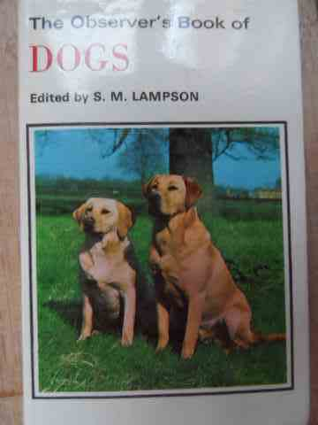 the observer's book of dogs                                                                          s. m. lampson