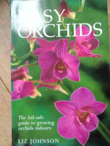 easy orchids                                                                                         liz johnson