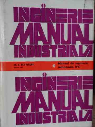 MANUAL DE INGINERI INDUSTRIALA VOL.4                                                      ...