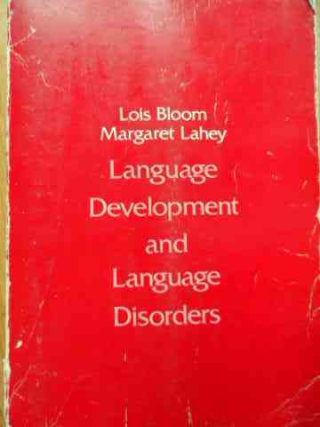 LANGUAGE DEVELOPMENT AND LANGUAGE DISORDERS                                               ...
