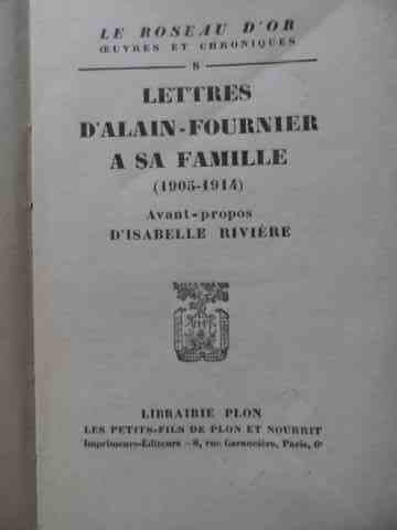 lettres d'alain-fournier a sa famille 1905-1914                                                      isabelle riviere