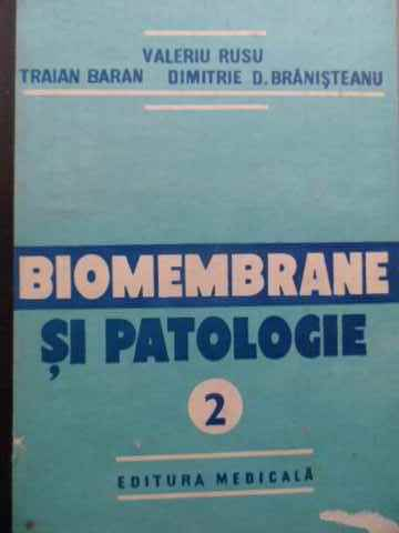 BIOMEMBRANE SI PATOLOGIE VOL.2                                                            ...
