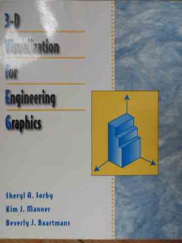 3-D VISUALIZATION FOR ENGINEERING GRAPHICS                                                ...