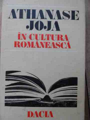 ATHANASE JOJA IN CULTURA ROMANEASCA                                                       ...