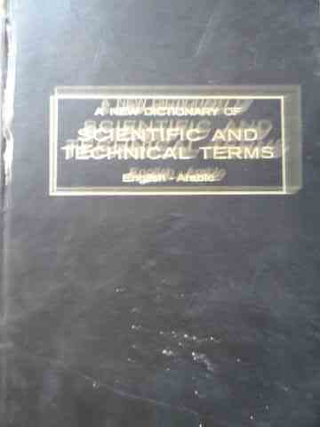 A NEW DICTIONARY OF SCIENTIFIC AND TECHNICAL TERMS                                        ...