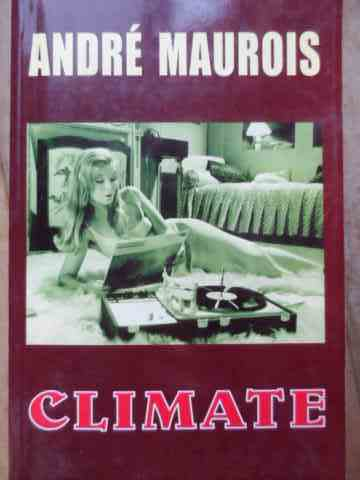 climate                                                                                              andre maurois