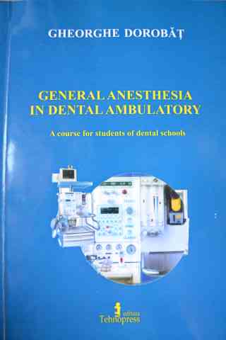 GENERAL ANESTHESIA IN DENTAL AMBULATORY                                                   ...