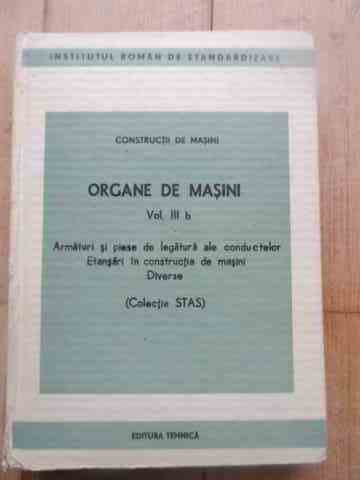 organe de masini vol 3                                                                               institutul roman de standardizare