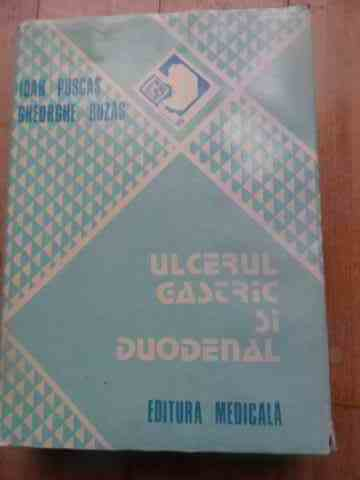 ulcerul gastric si duodenal                                                                          ioan puscas gheorghe buzas