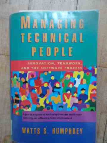 MANAGING TECHNICAL PEOPLE                                                                 ...