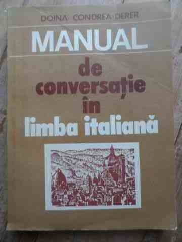 manual de conversatie in limba italiana                                                              d. condrea derer