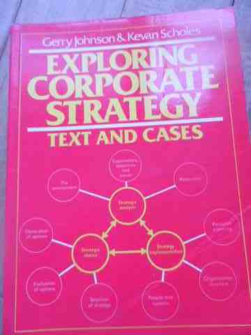 exploring corporate strategy                                                                         gerry johnson    kevan scholes