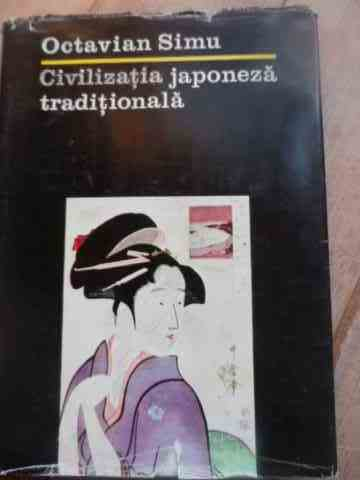 CIVILIZATIA JAPONEZA TRADITIONALA                                                         ...