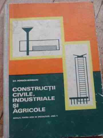 CONSTRUCTII CIVILE,INDUSTRIALE SI AGRICOLE                                                ...