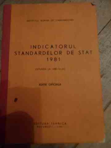 indicatorul standardelor de stat 1981                                                                institutul roman de standardizare
