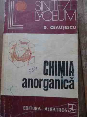 chimia anorganica                                                                                    d. ceausescu