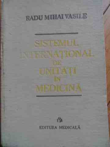 SISTEMUL INTERNATIONAL DE UNITATI IN MEDICINA                                             ...