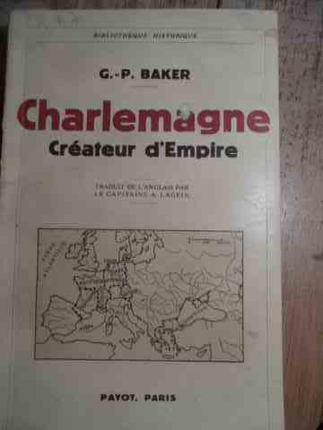 CHARLEMAGNE CREATEUR DEMPIRE                                                              ...
