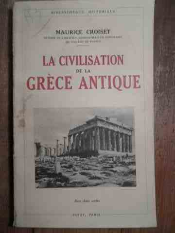 LA CIVALISATION DE LA GRECE ANTIQUE                                                       ...