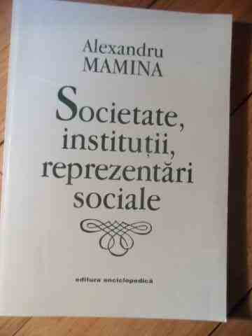 SOCIETATE,INSTITUTII ,REPREZENTARI SOCIALE                                                ...