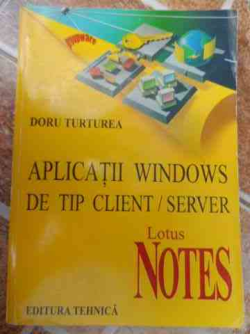 aplicatii windows de tip client/server                                                               doru turturea