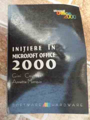 INITIERE IN MICROSOFT OFFICE 2000                                                         ...