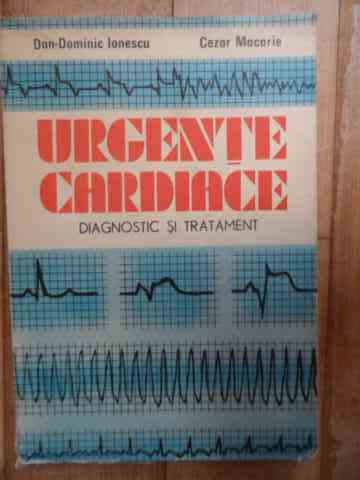 URGENTE CARDIACE DIAGNOSTIC SI TRATAMENT                                                  ...