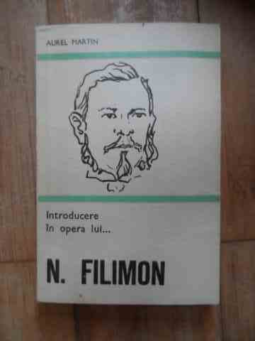 introducere in opera lui...n. filimon                                                                aurel martin
