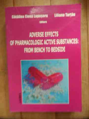 adverse effects of pharmacologic active substances : reom bench to bedside                           colectiv