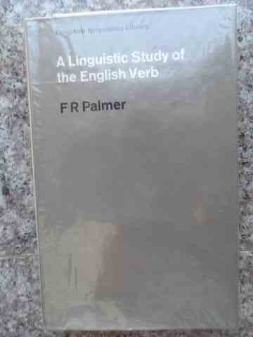 A LINGUISTIC STUDY OF THE ENGLISH VERB                                                    ...