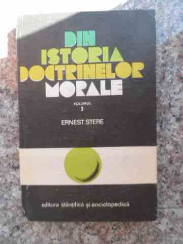 din istoria doctrinelor morale vol. 3                                                                ernest stere