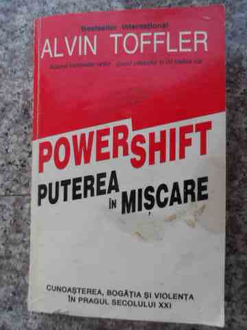 POWERSHIFT PUTEREA IN MISCARE                                                             ...
