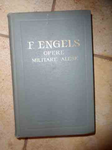 opere militare alese                                                                                 f. engels