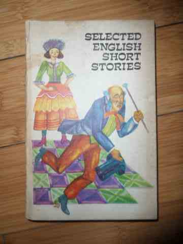 selected english short stories                                                                       colectiv