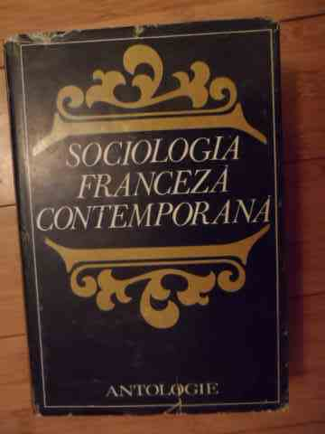 sociologia franceza contemporana                                                                     ion aluas ion dragan