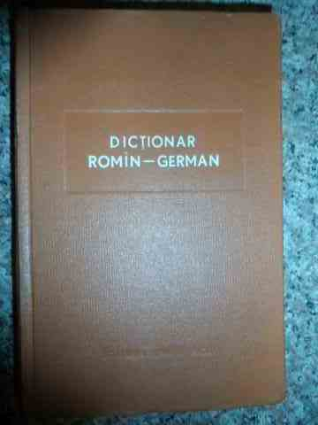 DICTIONAR ROMIN-GERMAN                                                                    ...