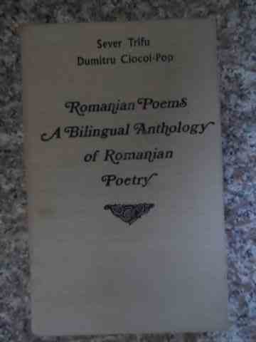 ROMANIAN POEMS A BILINGUAL ANTHOLOGY OF ROMANIAN POETRY                                   ...