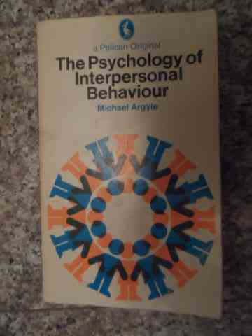 the psychology of interpersonal behavior                                                             michael argyle