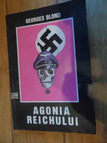 \agonia reichului                                                                                    georges blond