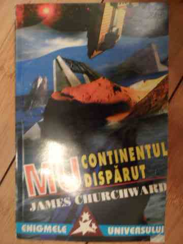 mu-continentul disparut                                                                              james churchward