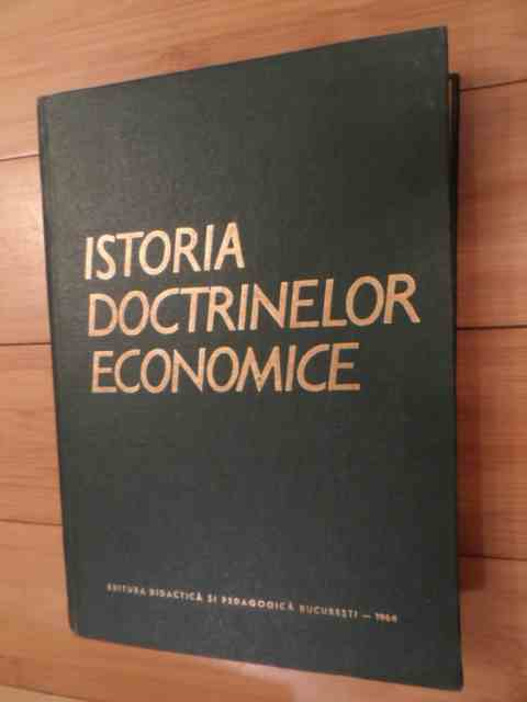 ISTORIA DOCTRINELOR ECONOMICE                                                             ...