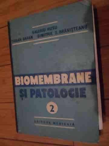 BIOMEMBRANE SI PATOLOGIE VOL.1-2                                                          ...
