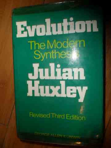 EVOLUTION THE MODERN SYNTHESIS JULIAN HUXLEY                                              ...
