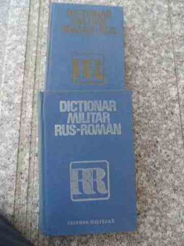 dictionar militar rus roman                                                                          checuches laurentiu